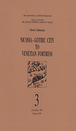 Nicosia - Gothic city to venetian fortress