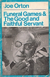 Funeral games & the good and faithful servant