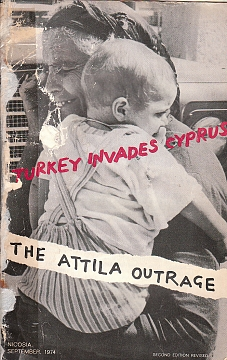 Turkey invades Cyprus. The Attila outrage